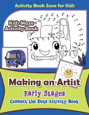 Making an Artist: Early Stages; Connect the Dots Activity Book (Paperback)