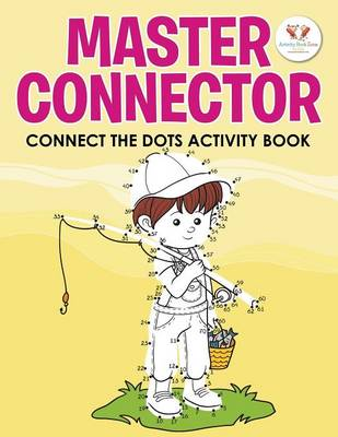 Master Connector: Connect the Dots Activity Book (Paperback)