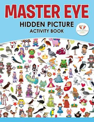 Master Eye: Hidden Picture Activity Book (Paperback)