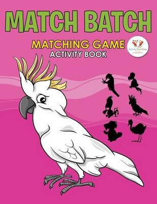 Match Batch: Matching Game Activity Book (Paperback)