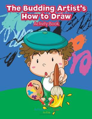 The Budding Artist's How to Draw Activity Book (Paperback)