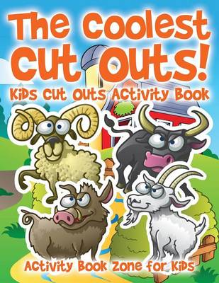 The Coolest Cut Outs! Kids Cut Outs Activity Book (Paperback)