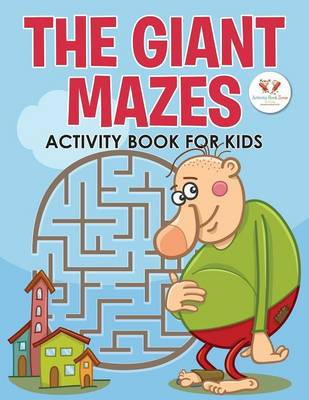 The Giant Mazes Activity Book for Kids (Paperback)
