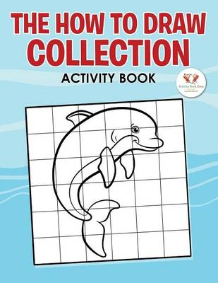The How to Draw Collection - Activity Book (Paperback)