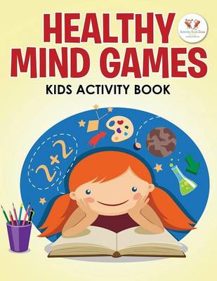 Healthy Mind Games Kids Activity Book (Paperback)
