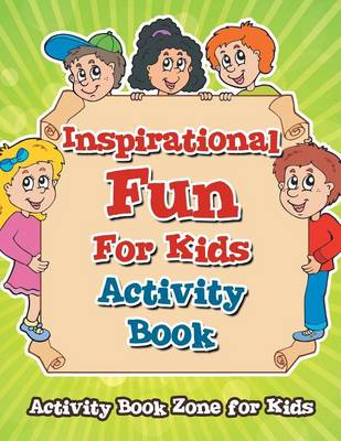 Inspirational Fun for Kids Activity Book (Paperback)