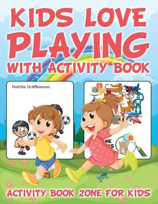 Kids Love Playing with Activity Book (Paperback)