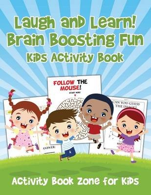 Laugh and Learn! Brain Boosting Fun Kids Activity Book (Paperback)
