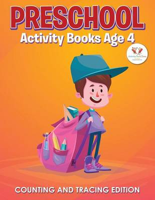 Preschool Activity Books Age 4 Counting and Tracing Edition (Paperback)