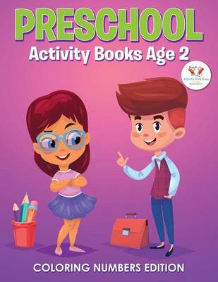 Preschool Activity Books Age 2 Coloring Numbers Edition (Paperback)