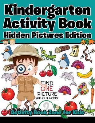 Kindergarten Activity Book Hidden Pictures Edition (Paperback)