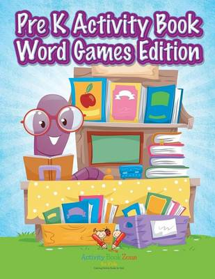 Pre K Activity Book Word Games Edition (Paperback)