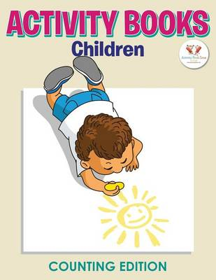 Activity Books Children Counting Edition (Paperback)