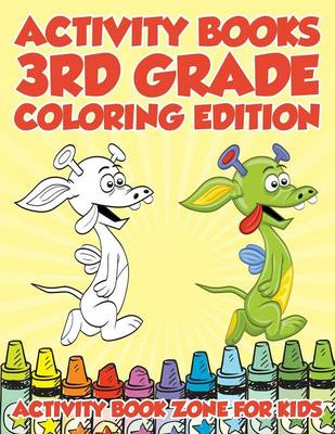 Activity Books 3rd Grade Coloring Edition (Paperback)