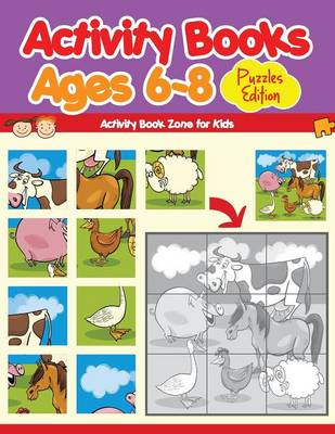 Activity Books Ages 6-8 Puzzles Edition (Paperback)
