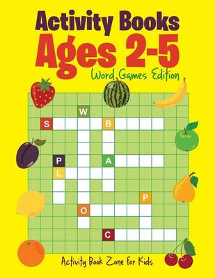 Activity Books Ages 2-5 Word Games Edition (Paperback)