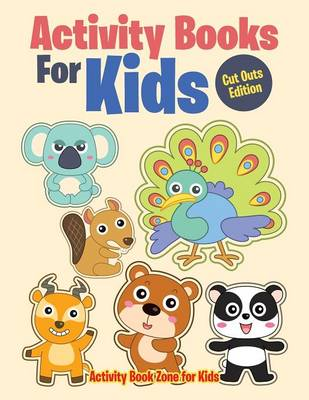 Activity Books for Kids Cut Outs Edition (Paperback)