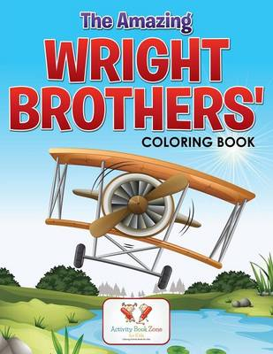 The Amazing Wright Brothers' Coloring Book (Paperback)