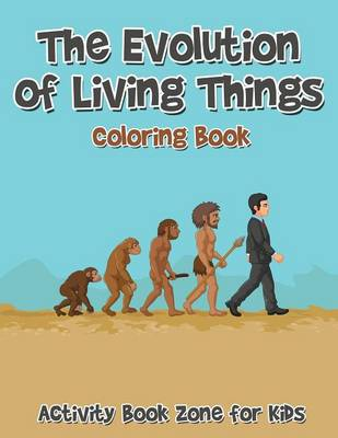 The Evolution of Living Things Coloring Book (Paperback)
