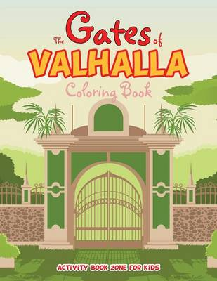 The Gates of Valhalla Coloring Book (Paperback)