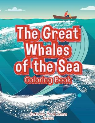 The Great Whales of the Sea Coloring Book (Paperback)