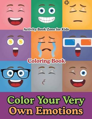 Color Your Very Own Emotions Coloring Book (Paperback)