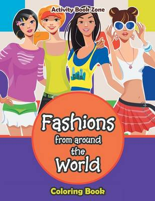 Fashions from Around the World Coloring Book (Paperback)