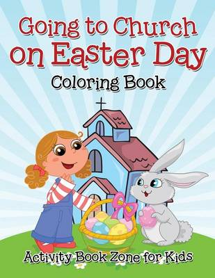 Going to Church on Easter Day Coloring Book (Paperback)