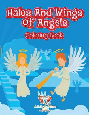 Halos and Wings of Angels Coloring Book (Paperback)