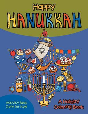 Happy Hanukkah! a Holiday Coloring Book (Paperback)