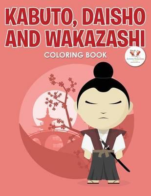 Kabuto, Daisho and Wakazashi Coloring Book (Paperback)