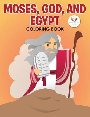 Moses, God and Egypt Coloring Book (Paperback)