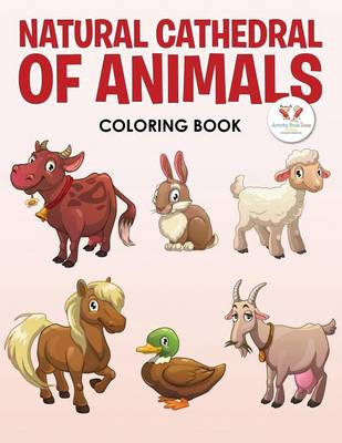 Natural Cathedral of Animals Coloring Book (Paperback)