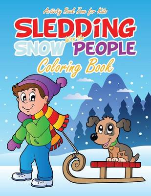 Sledding with the Snow People Coloring Book (Paperback)
