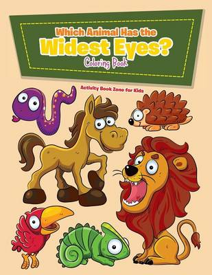 Which Animal Has the Widest Eyes? Coloring Book (Paperback)
