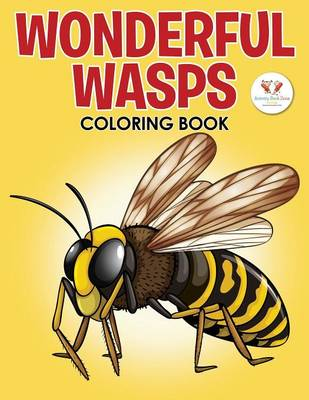 Wonderful Wasps Insect Coloring Book (Paperback)