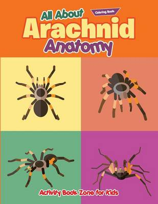 All about Arachnid Coloring Book (Paperback)
