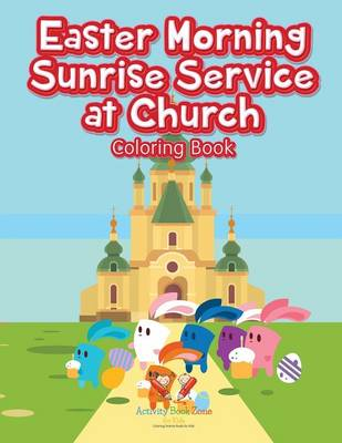 Easter Morning Sunrise Service at Church Coloring Book (Paperback)