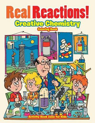 Real Reactions! Creative Chemistry Coloring Book (Paperback)