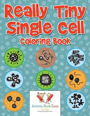 Really Tiny Single Cell Coloring Book (Paperback)