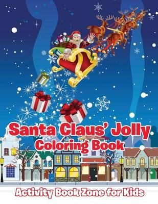 Santa Claus' Jolly Coloring Book (Paperback)