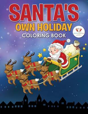 Santa's Own Holiday Coloring Book (Paperback)