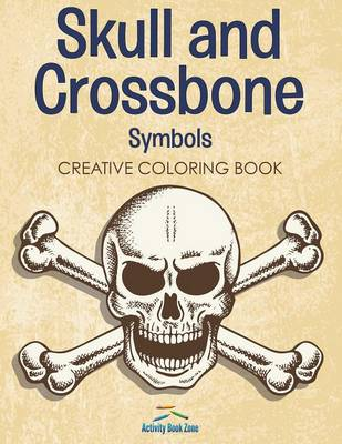 Skull and Crossbone Symbols Coloring Book (Paperback)