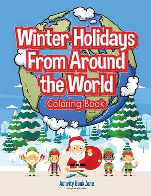 Winter Holidays from Around the World Coloring Book (Paperback)