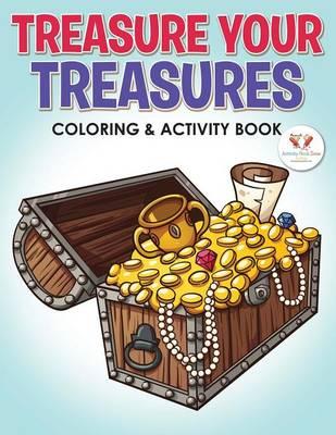 Treasure Your Treasures Coloring & Activity Book (Paperback)