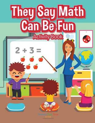 They Say Math Can Be Fun Activity Book (Paperback)