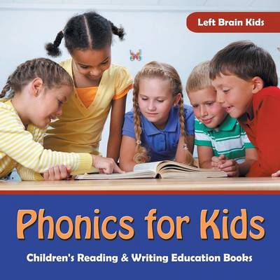 Phonics for Kids: Children's Reading & Writing Education Books (Paperback)