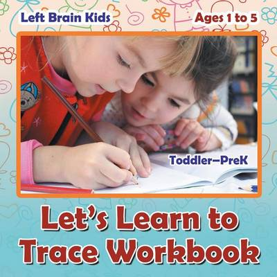 Let's Learn to Trace Workbook Toddler-Prek - Ages 1 to 5 (Paperback)