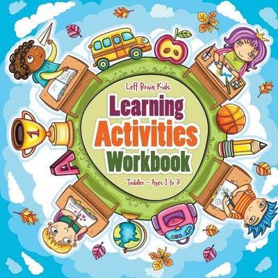 Learning Activities Workbook Toddler - Ages 1 to 3 (Paperback)