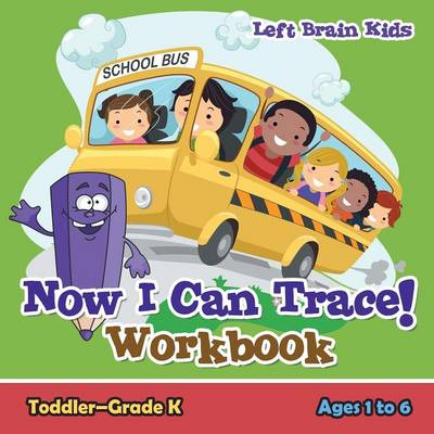 Now I Can Trace! Workbook Toddler-Grade K - Ages 1 to 6 (Paperback)